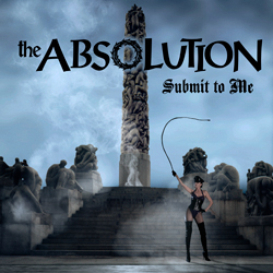 TheAbsolution_SubmitToMe